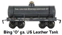 Bing 'O' gauge #1022 United States Leather Company tank car