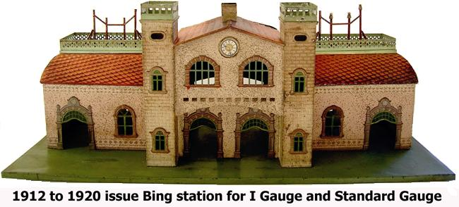 1912 to 1920 issue Bing station for I Gauge and Standard Gauge