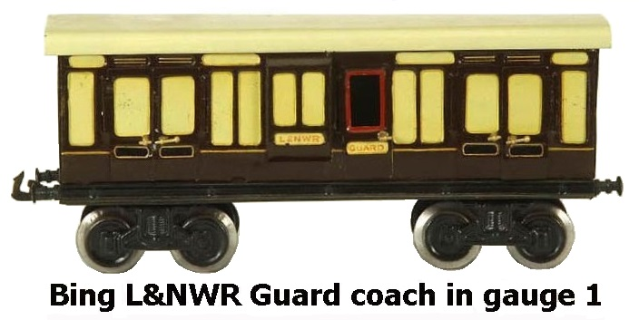 Bing L&NWR Guard coach in 1 gauge