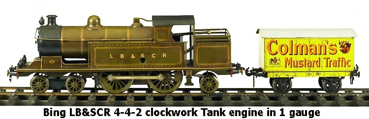 Bing LB&SCR 4-4-2 clockwork Tank engine in 1 gauge