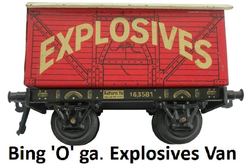 Bing 'O' gauge Fixed Door Explosives Van