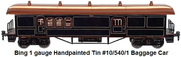 Bing gauge 1 handpainted tin #10/540/1 Post and Baggage wagon (Post und Packwagen) made in the 1920's