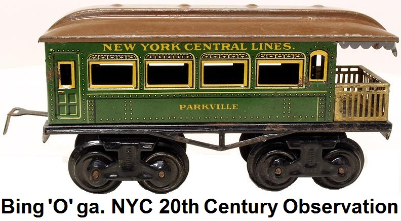 Bing 'O' Gauge 20th Century Parkville Observation Car made for the American market