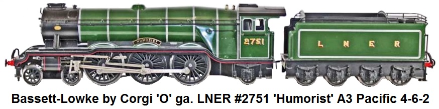 Bassett-Lowke by Corgi 'O' gauge LNER green #2751 Humorist A3 Pacific 4-6-2 locomotive and tender catalog #99018/0