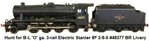Hunt for Bassett-Lowke 'O' gauge 3-rail Electric 'Stanier 8F' 2-8-0 locomotive #48377, with six wheel tender in BR black livery