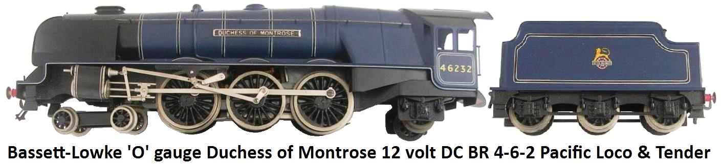 Bassett-Lowke 'O' gauge Duchess of Montrose 4-6-2 Pacific 12 volt DC electric Locomotive and Tender in British Rail Blue
