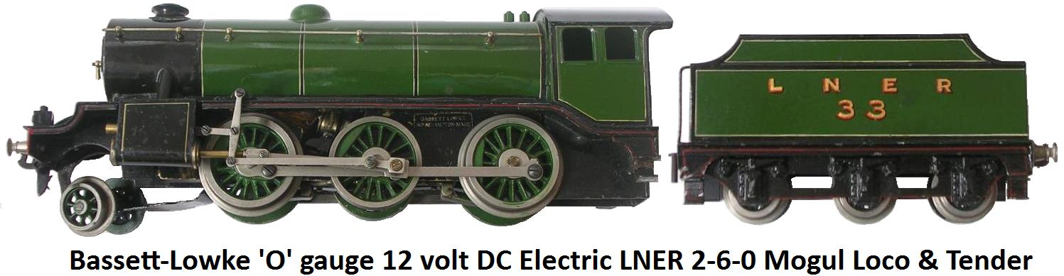 Bassett-Lowke 'O' gauge 2-6-0 Mogul 12 volt DC electric LNER Green Locomotive and Tender Number 33