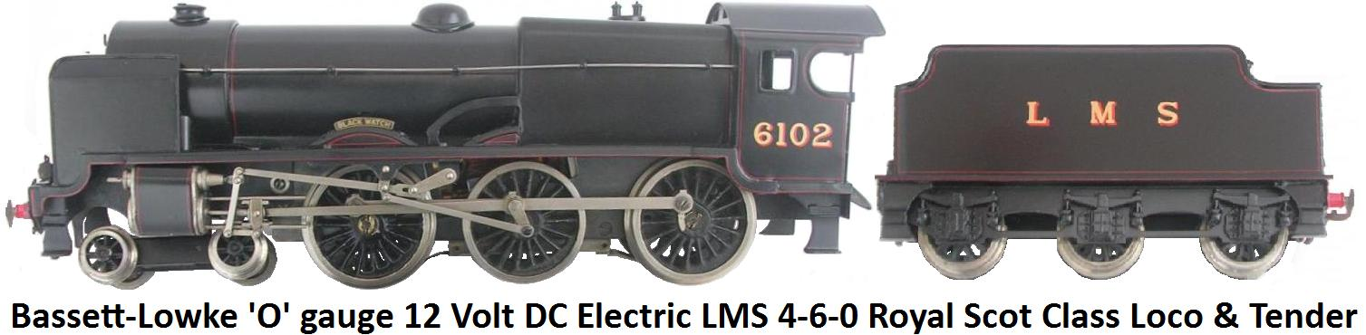 Bassett-Lowke 'O' gauge 4-6-0 Royal Scot Class 12 Volt DC Electric Locomotive and Tender in LMS Black