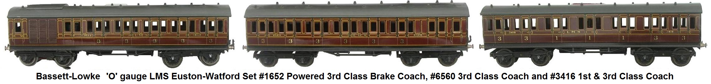 Bassett-Lowke 'O' gauge 12 Volt DC electric LMS Euston-Watford Set powered 3rd class brake coach #1652, 3rd class coach 12 #6560, and 1st and 3rd class coach #3416