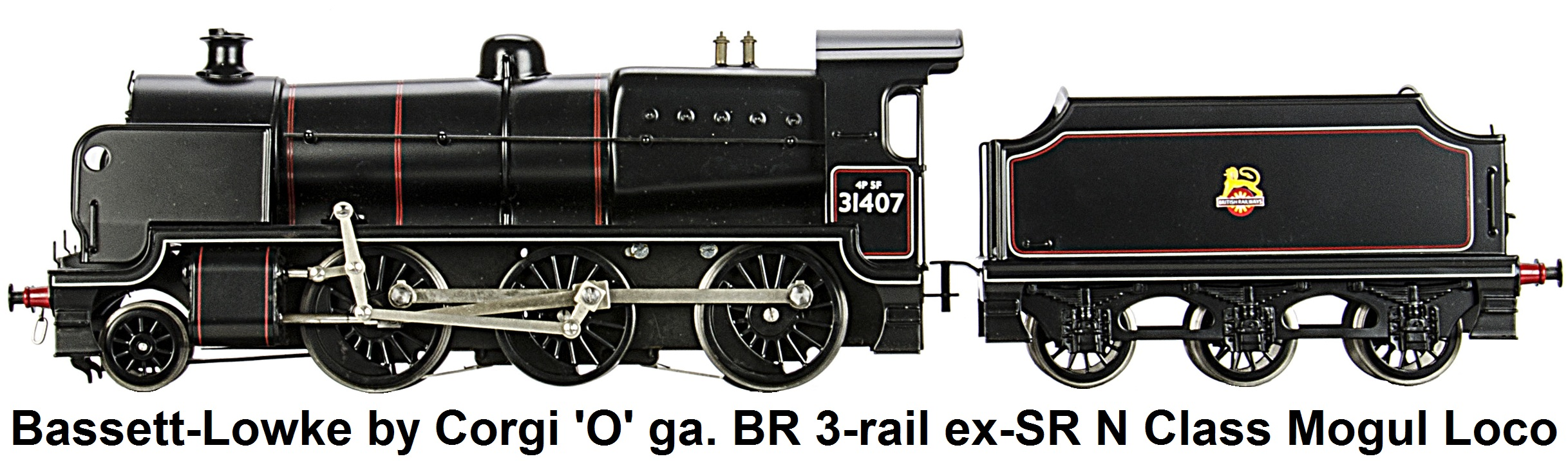 Bassett-Lowke by Corgi 'O' gauge 3-rail electric ex-Southern Railway N class 2-6-0 Mogul Locomotive and Tender, finished in British Rail lined black as #31407 with early crest