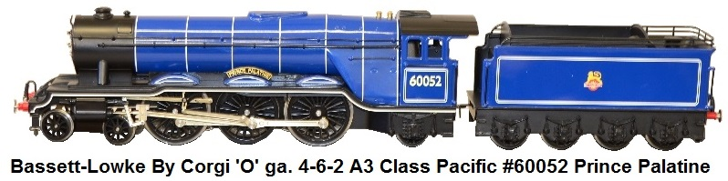 Bassett-Lowke By Corgi 'O' gauge 4-6-2 A3 class pacific #60052 Prince Palatine in British Rail Experimental Blue, early crest. Special Edition of 50