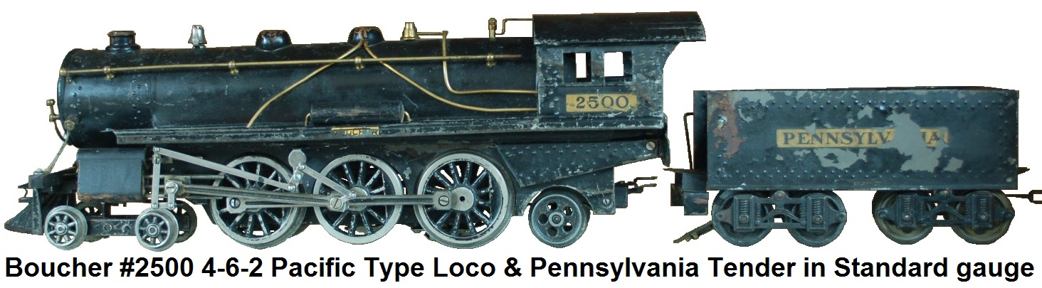 Boucher #2500 4-6-2 Pacific type steam outline locomotive and tender in Standard gauge