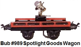 Bub 'O' gauge #989 spotlight goods wagon