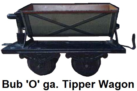 Bub 'O' gauge Tipper 1913-32