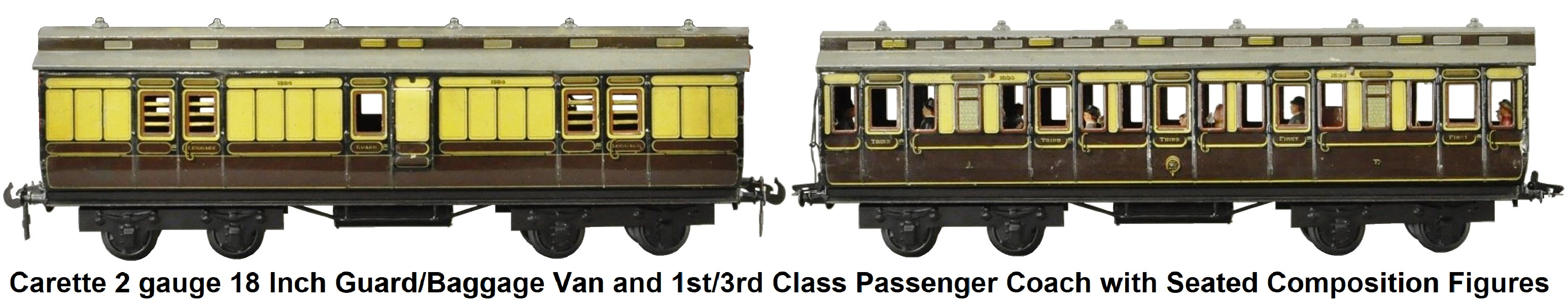 Carette 2 gauge 18 inch guard/luggage van and 1st/3rd Class coach with seated composition figures