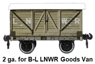 Carette 2 gauge for Bassett-Lowke LNWR Goods Van