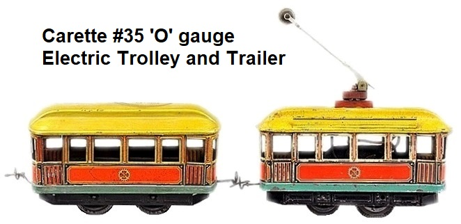 Carette 'O' gauge #35 Trolley and Trailer circa 1912