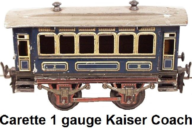 Carette 1 gauge Kaiser Coach, 1st & 2nd class
