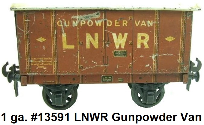 Carette 1 gauge London & North West Railway Gunpowder Van #13591