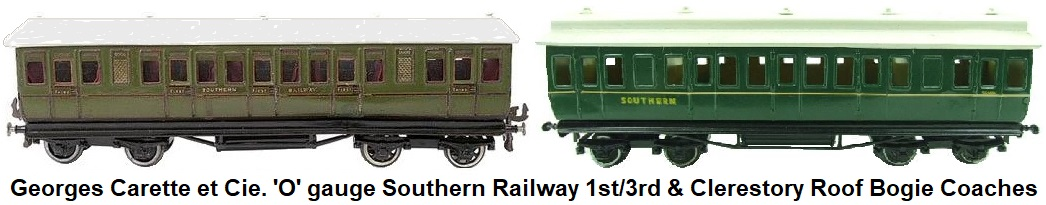 Carette 'O' gauge Southern 1st/3rd Class and Clerestory Roof Bogie Coaches