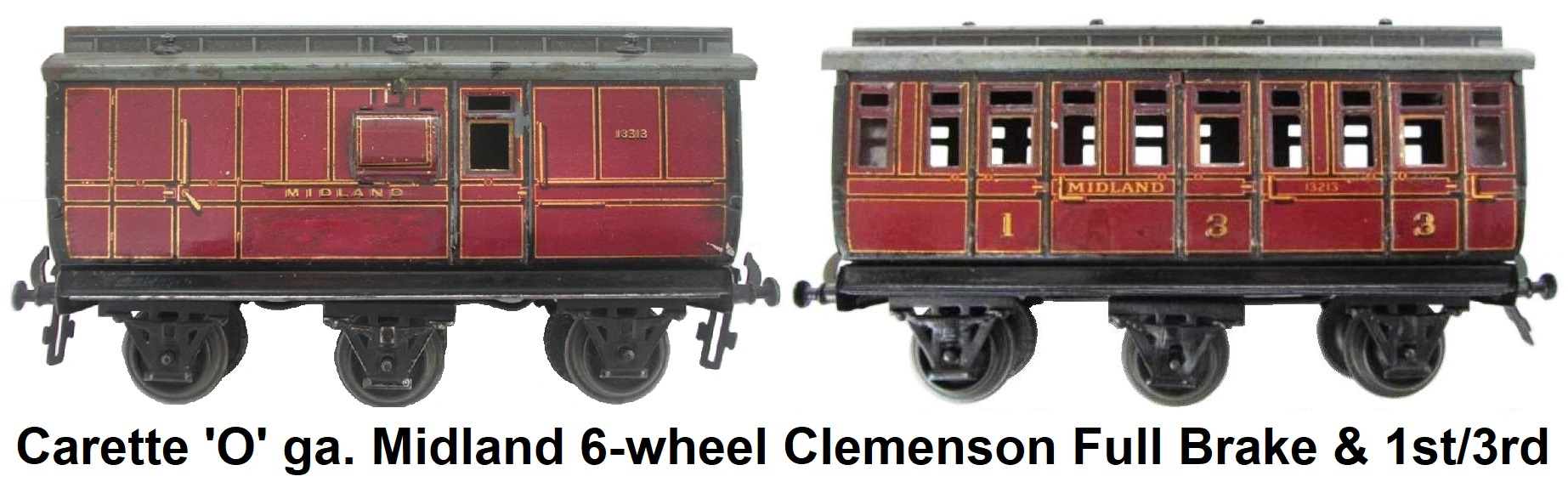 Carette 'O' gauge Midland Railway Clemenson Style 6-wheel Clerestory Roof Full Brake Coach and First Third Passenger Coach