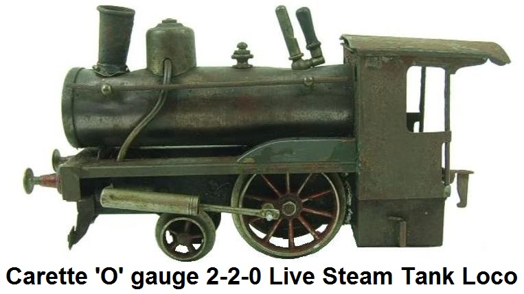 Carette 'O' gauge, 2-2-0, Tank Loco Storkleg Live Steam