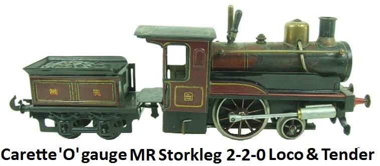 Carette 'O' gauge, MR Storkleg 2-2-0 Loco & Tender, Live Steam