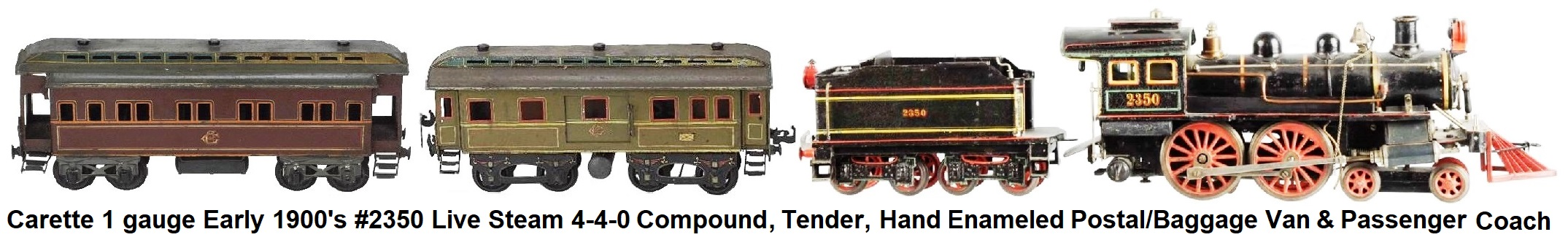 Carette 1 gauge Early 1900's #2350 Live Steam 4-4-0 Compound Loco, tender, Hand Enameled Postal/Luggage van and Passenger Coach