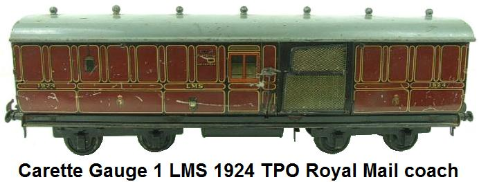 Carette 1 gauge LMS 1924 TPO Royal Mail Coach