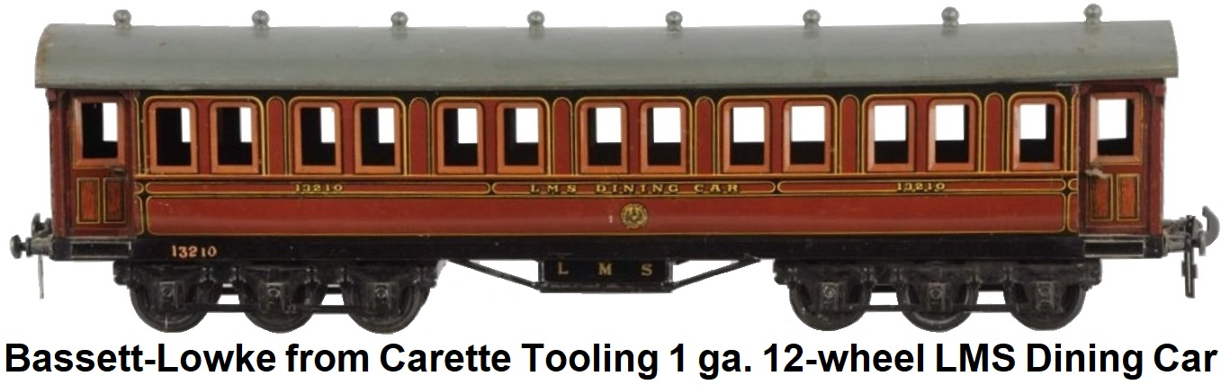 Bassett-Lowke 1 gauge LMS 12-wheel dining Car made at Winteringhan from Carette tooling circa 1924-34