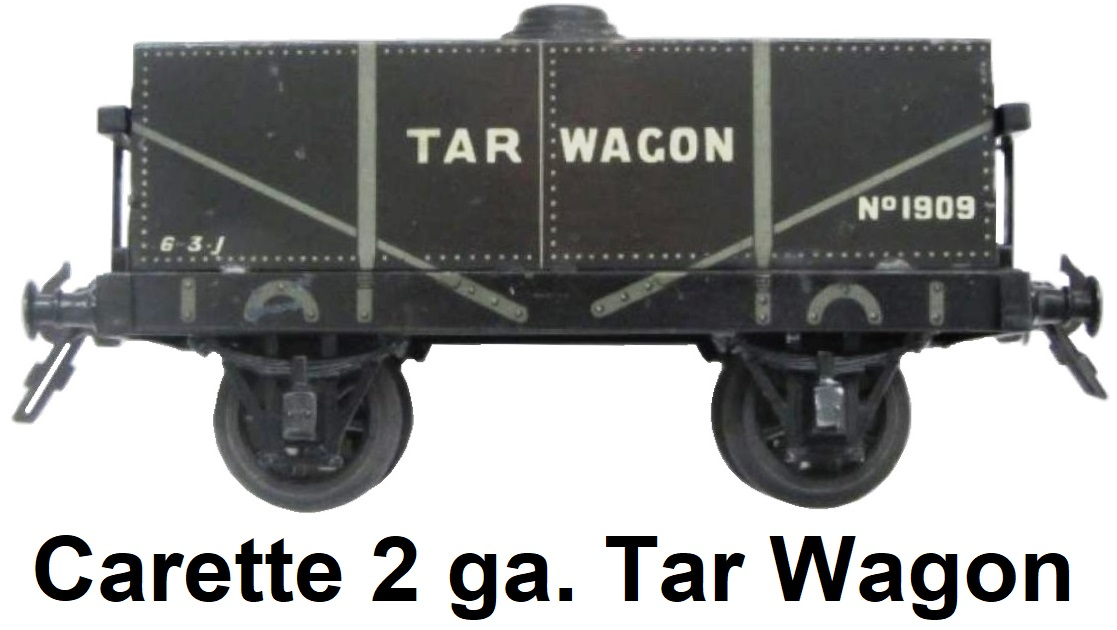 Carette 2 gauge Tar Wagon