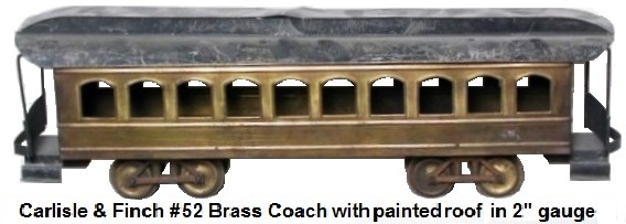 Carlisle & Finch #52 brass 10 window 19 inch long Pullman coach with painted roof and ends, wood floor, in 2 inch gauge circa 1904-06