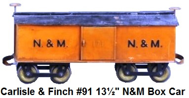 Carlisle & Finch #91 13½ inch N&M box car 1911-1915