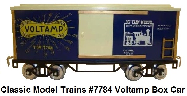 Classic Model Trains #7784 Voltamp Standard Gauge Box Car
