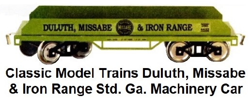 Classic Model trains Duluth Standard gauge Machinery Car