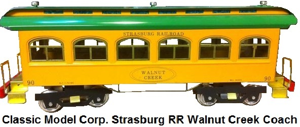 Classic Model Corp. Standard gauge #90 Strasburg Railroad Walnut Creek Pullman made in 1976