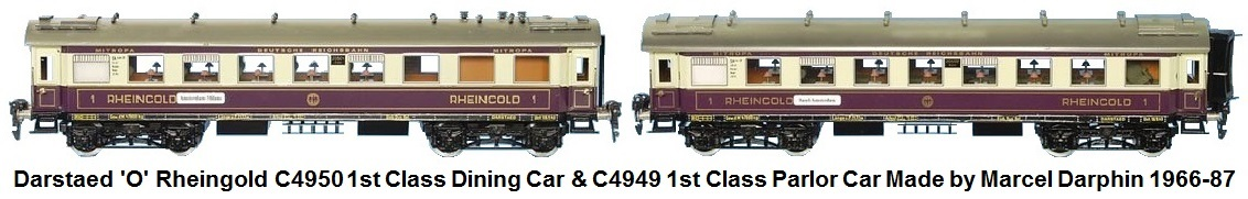 Marcel R. Darphin 'O' gauge Darstaed Rheingold Dining Car 1st Class, C4950 and parlor car 1st class, C4949 circa 1966-87