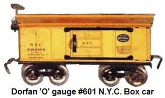 Dorfan tinplate lithograhed #601 New York Central Box car in 'O' gauge