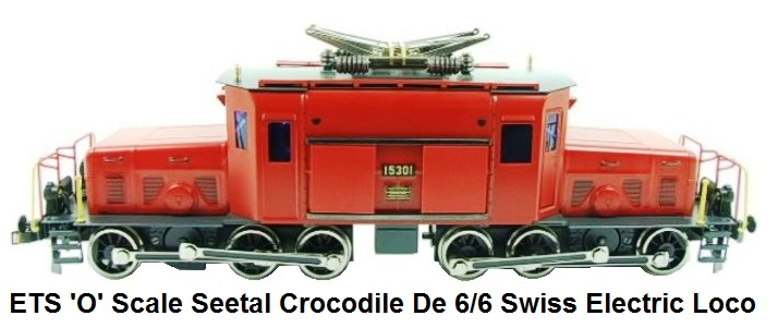 ETS 'O' gauge Seetal Crocodile Swiss electric loco De 6/6 #15301