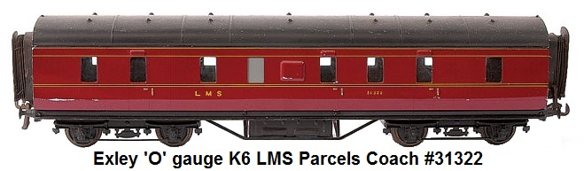 Exley 'O' gauge K6 LMS Parcels Coach No.31322