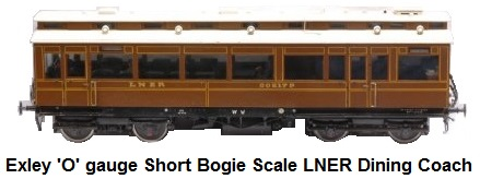 Exley 'O' gauge short bogie scale LNER dining coach