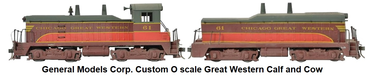 General Models Corp. Custom O scale Great Western Calf and Cow