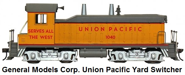 General Models Corp. 'O' scale Union Pacific EMD diesel yard switcher with single powered truck