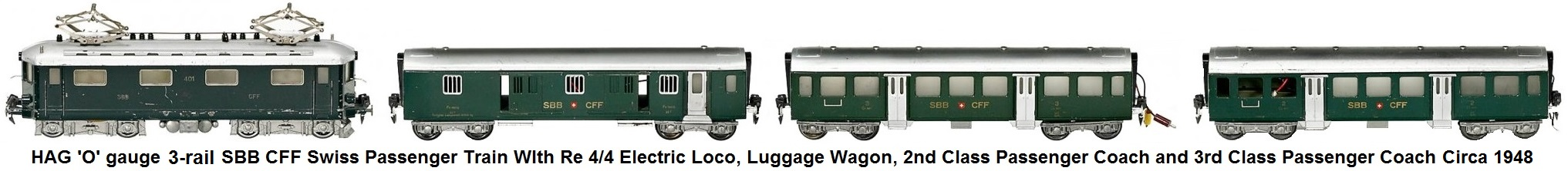 Hag 'O' gauge SBB CFF Swiss Passenger train with RE 4/4 loco, 3rd class passenger coach, 2nd class passenger coach luggage wagon