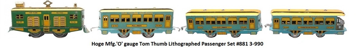 Hoge Mfg. Tom Thumb Litho Pass Set 881 3-990 in 'O' gauge
