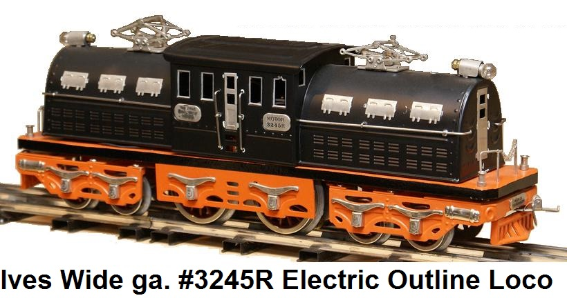Ives #3245r electric outline locomotive long cab version in Wide gauge