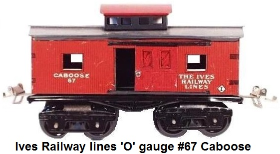 Ives 'O' gauge #67 red caboose
