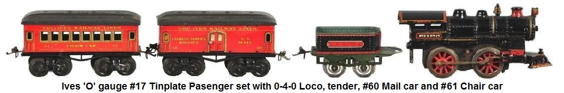Ives 'O' Gauge #12 Passenger Train Set with #17 clockwork loco, #11 tender, #60 and #61 passenger cars made 1910-11