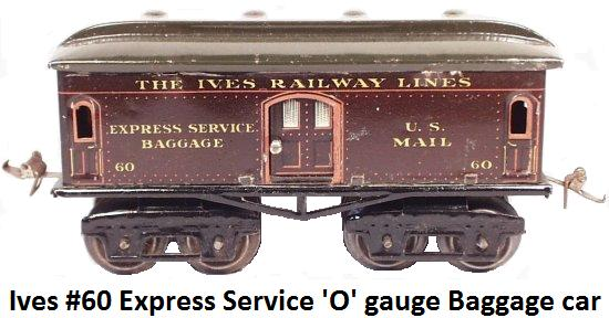 Ives #60 Express Service Baggage Car in 'O' gauge