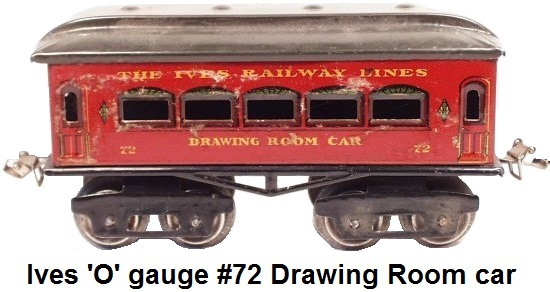 Ives #72 Drawing Room Car in 'O' gauge
